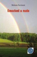 Emozioni a nudo - Terrinoni Melania