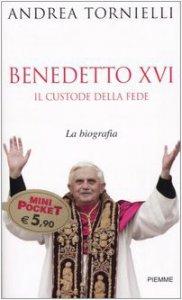 Copertina di 'Benedetto XVI. Il custode della fede'