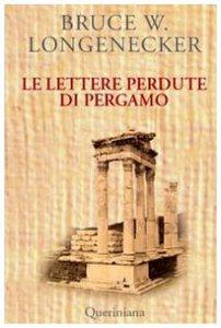 Copertina di 'Le lettere perdute di Pergamo. Una storia dal mondo del Nuovo Testamento'