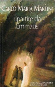 Copertina di 'Ripartire da Emmaus'