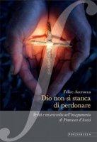 Dio non si stanca di perdonare - Accrocca Felice