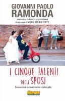 I Cinque talenti degli Sposi - Ramonda G.Paolo