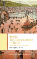 Storia dell'Inquisizione in Italia - Christopher F. Black