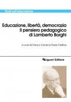 Educazione, libertà, democrazia - Paolo Orefice, Franco Cambi
