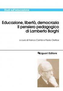 Copertina di 'Educazione, libertà, democrazia'