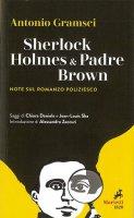 Sherlock Holmes & Padre Brown - Antonio Gramsci