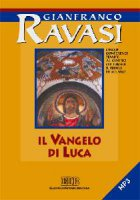 Il Vangelo di Luca. Ciclo di conferenze. CD Audio - Ravasi Gianfranco