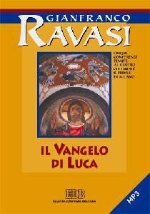 Copertina di 'Il Vangelo di Luca. Ciclo di conferenze. CD Audio'