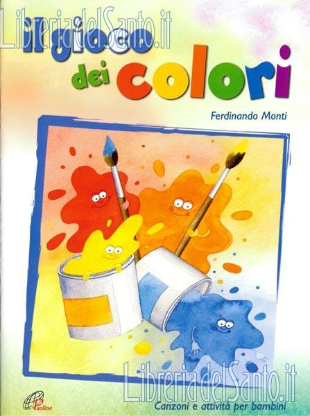 Amato Il gioco dei colori, Ferdinando Monti, CD Quaderni operativi  YB93