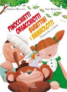 Copertina di 'Pinocchietti, orsacchiotti, burattini e bambolotti. Filastrocche a volontà'