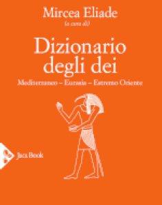 Copertina di 'Dizionario degli dei'
