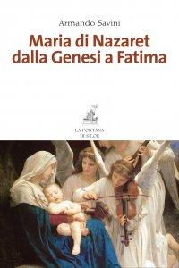 Copertina di 'Maria di Nazaret dalla Genesi a Fatima'