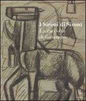 I Sironi di Sironi. La raccolta dello studio. Ediz. illustrata