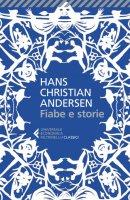 Fiabe e storie - Hans Christian Andersen