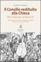 Il Concilio restituito alla Chiesa - Stefano Fontana