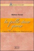 In quello stesso giorno - Matteo Ferrari