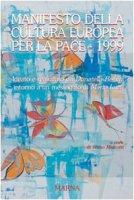 Manifesto della cultura europea per la pace 1999 - Luzi Mario