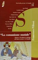 La comunione nuziale - AA.VV.