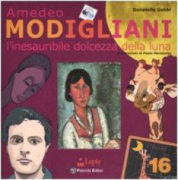 Copertina di 'Amedeo Modigliani. L'inesauribile dolcezza della luna'