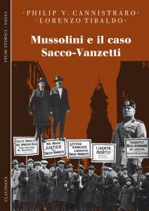Copertina di 'Mussolini e il caso Sacco-Vanzetti'