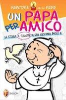 Un Papa per amico - Marin Lucia