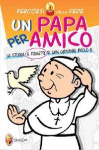 Copertina di 'Un Papa per amico'
