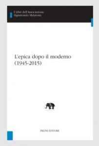 Copertina di 'L' epica dopo il moderno (1945-2015)'
