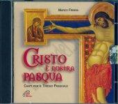 Cristo è nostra Pasqua - Marco Frisina