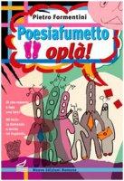 Poesiafumetto oplà!. - Formentini Pietro