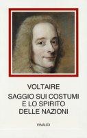 Saggio sui costumi e lo spirito delle nazioni - Voltaire