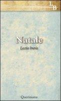 Natale - Lectio brevis - Orsatti  Mauro, Monastero della Visitazione di Salò