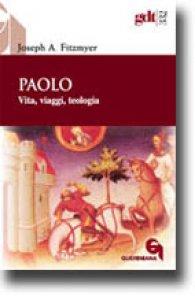Copertina di 'Paolo. Vita, viaggi, teologia'