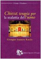 Chiesa: terapia per la malattia dell'uomo - Karalis Georgios I.