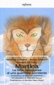 Copertina di 'Martina. La lotta coraggiosa di una guerriera sorridente'