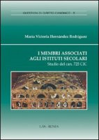 I membri associati agli Istituti Secolari - Hernàndez Rodrìguez María Victoria
