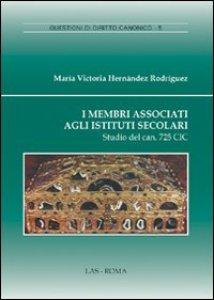 Copertina di 'I membri associati agli Istituti Secolari'