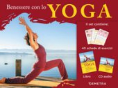 Benessere con lo yoga. Con CD-Audio - Klein Barbara, Schuhn Jutta, Sauer Michael