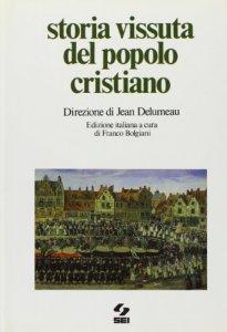 Copertina di 'Storia vissuta del popolo cristiano'