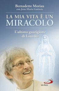Copertina di 'La mia vita è un miracolo'