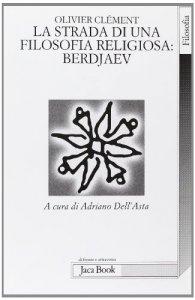 Copertina di 'La lunga strada di una filosofia religiosa: Berdjaev'
