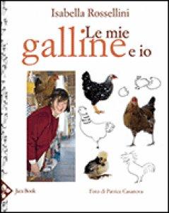 Copertina di 'Le mie galline e io'