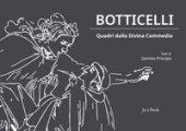 Botticelli. Quadri dalla Divina Commedia. Ediz. a colori - Principe Quirino