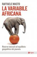 La variabile africana - Raffaele Masto