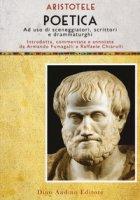 Poetica. Ad uso di sceneggiatori, scrittori e drammaturghi - Aristotele