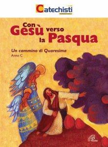 Copertina di 'Con Gesù verso la Pasqua'