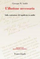 L'illusione necessaria - Giuseppe Vadalà