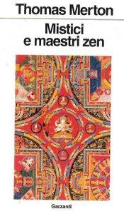 Copertina di 'Mistici e maestri zen'