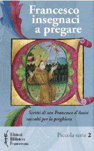 Copertina di 'Francesco insegnaci a pregare NE'