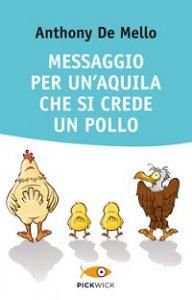 Copertina di 'Messaggio per un'aquila che si crede un pollo.'