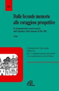 Copertina di 'Dalle feconde memorie alle coraggiose prospettive. Il cinquantesimo anniversario dell'enciclica Fidei donum di Pio XII. Nota'